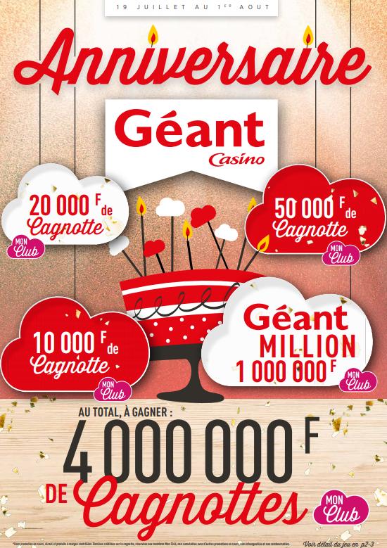 Anniversaire Géant Casino du 19 juillet au 1er août 2021