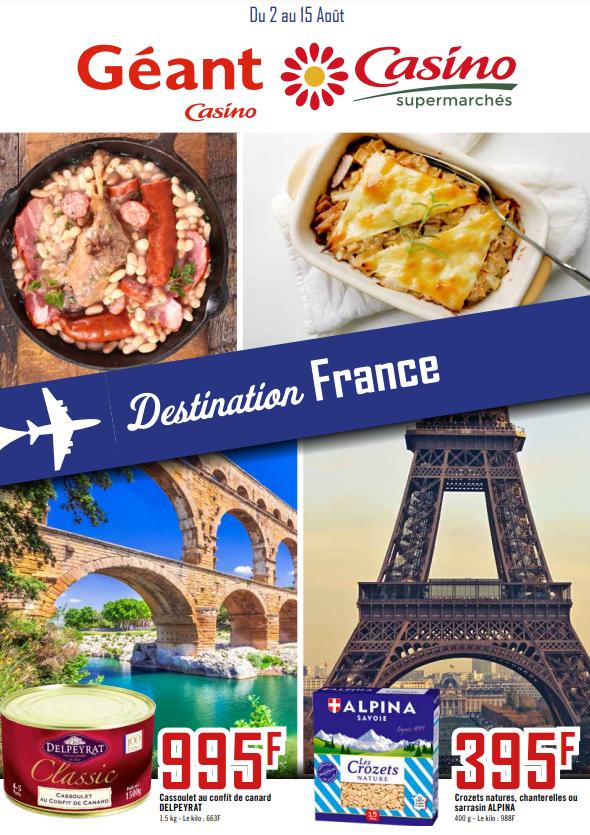 Destination France chez Géant & Casino du 2 au 15 août 2021
